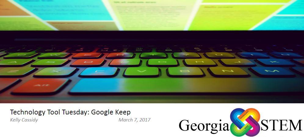 Using google keep to provide feedback georgia stem
