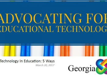Advocate for Technology in Education: 5 Ways